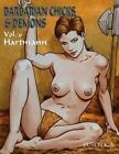 Barbarian Chicks & Demons: Vol. 6 by Hartmann (Paperback, 2014)