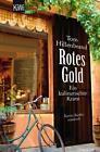 Rotes Gold / Xavier Kieffers Bd. 2 von Tom Hillenbrand (2012, Taschenbuch)
