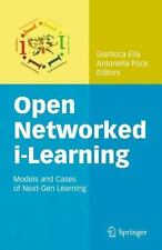 Open Networked I-Learning : Models and Cases of Next-Gen Learning (2010,...
