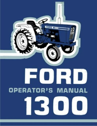 Ford 1300 Tractor Operators Manual Owners Manual Lubrication Maintenance CD