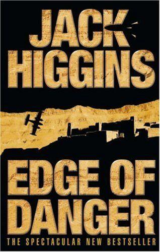 Sean Dillon Series (9) - Edge of Danger,Jack Higgins