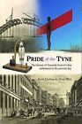 Pride of the Tyne by Keith Durham, Maire West (Hardback, 2014)