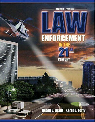 Law Enforcement in the 21st Century by Terry, Karen J.
