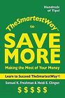 The Smartest Way to Save More by Samuel K Freshman, Heidi E Clingen (Paperback / softback, 2013)