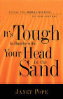 It's Tough to Breathe with Your Head in the Sand by Janet Pope (Paperback / softback, 2005)