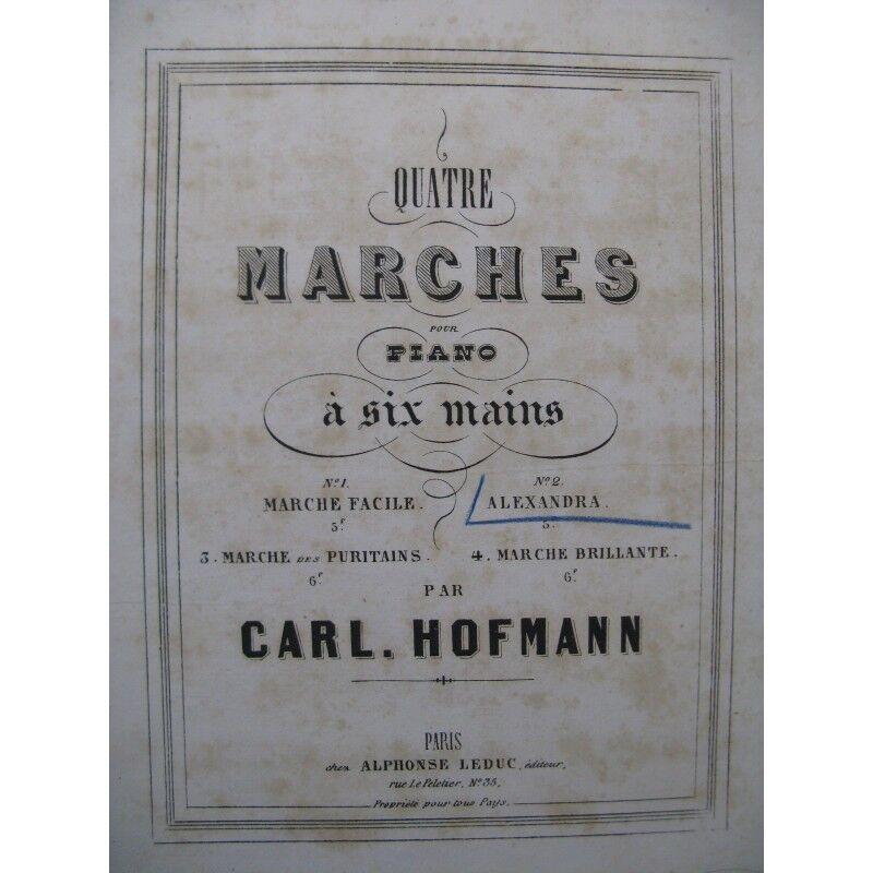 Hofmann carl Alexandre Markt-Klavier 6 Hand- ca1867 Partitur Sheet Music Score