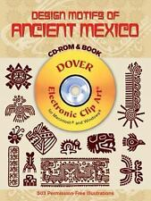 Design Motifs of Ancient Mexico CD-ROM and Book Dover Electronic Clip Art