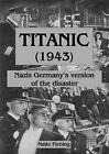 Titanic (1943) by Malte Fiebing (Paperback / softback, 2012)