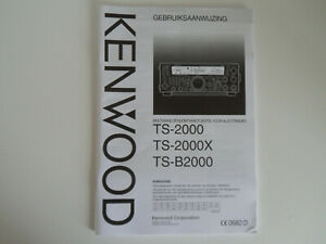 KENWOOD-TS-2000-DUTCH-GENUINE-MANUAL-ONLY-RADIO-TRADER-IRELAND