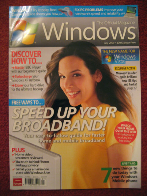 WINDOWS THE OFFICIAL MAGAZINE, ISSUE 32, JULY 2009