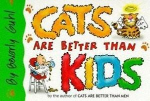 Very-Good-0340681837-Hardcover-Cats-Are-Better-Than-Men-Guhl-Beverly