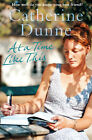 At a Time Like This by Catherine Dunne (Paperback, 2008)