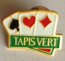 Tapis Vert Poker Cards Pin Badge Rare Vintage Advertising (F9)