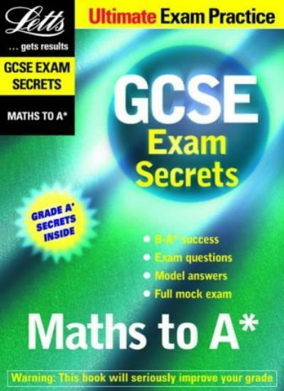 Maths to A* (GCSE Exam Secrets) By Brian Seager, Mark Patmore