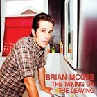 Taking or The Leaving 0884501365406 by Brian McGee CD