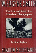 USED (VG) W. Eugene Smith: Shadow and Substance - The Life and Work of an Americ