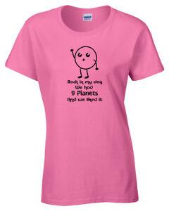 My-Giorno-Abbiamo-9-Pianeti-Donna-Divertenti-T-Shirt-S-5XL-Idea-Regalo-Scherzo