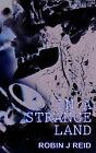 In a Strange Land by Robin J Reid (Paperback / softback, 2004)
