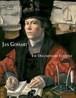 Jan Gossart: The Documentary Evidence by Anna Koopstra, Sytske Weidema (Hardback, 2012)