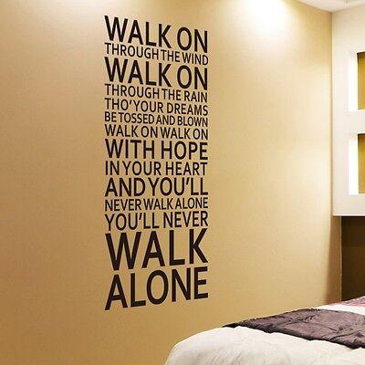You'll Never Walk Alone Vinyl Art DIY Decal Wall Sticker Living Room Home Decor