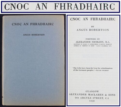 1940*SCOTTISH GAELIC POEMS*CNOC AN FHRADHAIRC*ANGUS ROBERTSON*1ST EDITION HBDJ