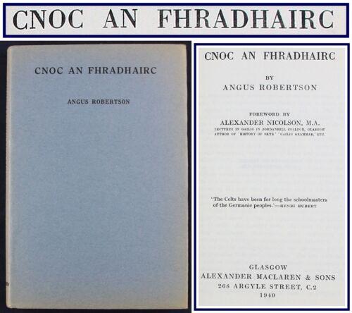 1940*SCOTTISH GAELIC POEMS*CNOC AN FHRADHAIRC*ANGUS ROBERTSON*1ST EDITION HBDJ