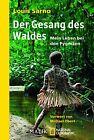 Der Gesang des Waldes von Louis Sarno (2013, Taschenbuch)