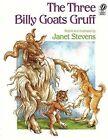 Three Billy Goats Gruff by Janet Stevens (Paperback, 1990)