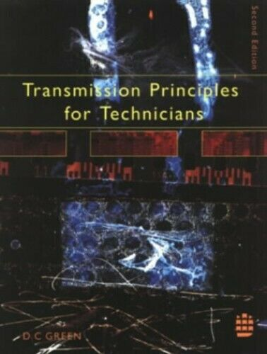 Transmission Principles for Technicians by Green, D Paperback Book The Fast Free
