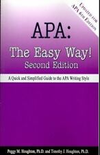 Apa : The Easy Way! by Peggy M. Houghton and Timothy J. Houghton (2009, Paperback)