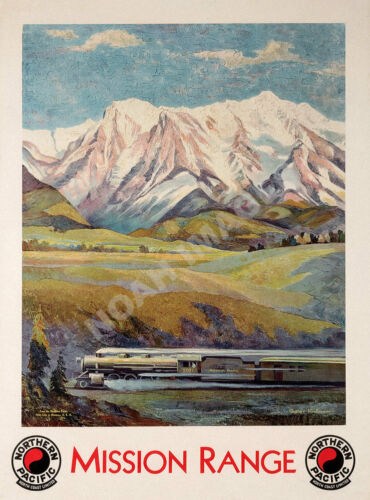 Mission Range  Northern Pacific vintage railroad train travel poster repro 18x24
