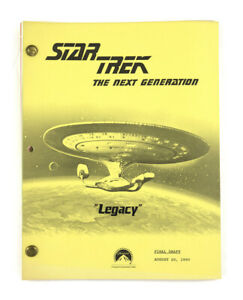 "STAR TREK: TNG ORIGINAL SCRIPT-  ""Legacy,"" Written by Joe Menosky"