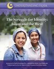 The Struggle for Identity: Islam and the West by Tayyib Omar (Hardback, 2017)