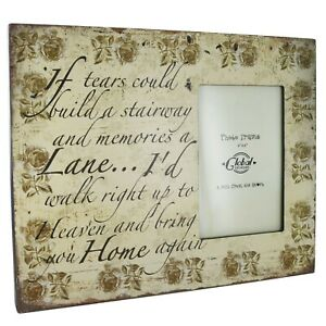 Photo-Frame-034-If-Tears-Could-Build-034-Rememberence-TrIbute-Wooden-Roses-4x6-034-SG1805