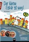 Der kleine Eisbär ist weg! von Egon Ziesmann (2010, Taschenbuch)