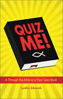 Quiz Me!: A Through-The-Bible-In-A-Year Quiz Book by Cynthia Edwards (Paperback / softback, 2010)