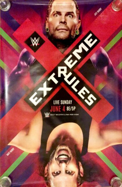 WWE Extreme Rules 2017 PPV Poster, Hardy Boyz, Jeff Hardy ...
