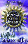 March of the Owlmen by Sally Prue (Paperback, 2009)