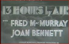 THIRTEEN HOURS BY AIR 1935 Action Adventure w/Fred MacMurray, Joan Bennett