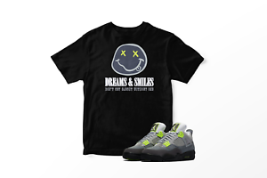 Dreams-amp-Smile-Graphic-T-Shirt-To-Match-Air-Jordan-IV-039-95-Neon-All-Sizes