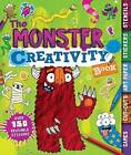 The Monster Creativity Book: Games, Cut-Outs, Art Paper, Stickers, and Stencils by Penny Worms (Paperback / softback, 2016)
