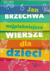 Detalles De Najpiękniejsze Wiersze Dla Dzieci Jan Brzechwa Polish Book Polska Książka