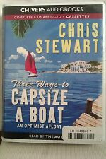 Three Ways to Capsize a Boat by C Stewart: Unabridged Cassette Audiobook (NN3)