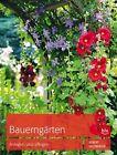 Bauerngärten von Robert Sulzberger (2013, Gebundene Ausgabe)