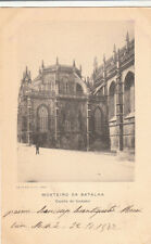 Carte postale ancienne PORTUGAL MOSTEIRO DA BATALHA capella do fun timbrée 1902