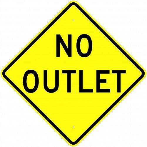 """NO OUTLET SIGN  30/"""" x 30/"""" Aluminum Engineer Grade Reflective...LEGAL"""