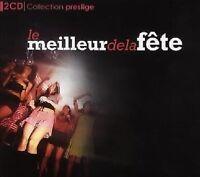 1418 // LE MEILLEUR DE LA FETE EDITION PRESTIGE 2 CD  30 TITRES