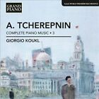 Alexander Tcherepnin: Complete Piano Music, Vol. 3 (CD, May-2013, Grand Piano)