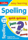Spelling Quick Quizzes Ages 5-7 (Collins Easy Learning KS1) by Collins Easy Learning (Paperback, 2017)