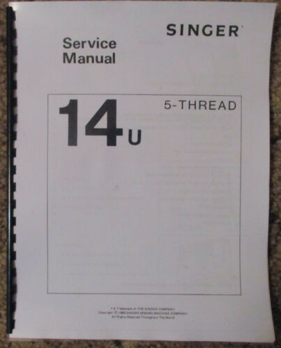 Singer 14U 5-Thread Serger Overlock Adjusters Service Repair Manual Book